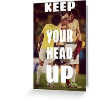 Keep Your Head Up Greeting Card