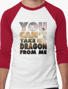 Can't Take My Dragon Men's Baseball ¾ T-Shirt