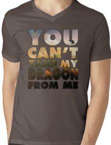 Can't Take My Dragon Mens V-Neck T-Shirt