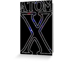 Atom X - Black Greeting Card