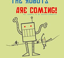 The Robots Are Coming! by Illustrator's Lounge
