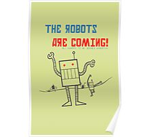 The Robots Are Coming! Poster
