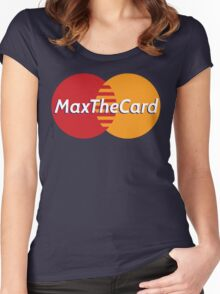 Mastercard Logo Spoof - Max The Card ! Women's Fitted Scoop T-Shirt