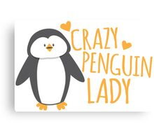 Crazy Penguin Lady  Canvas Print