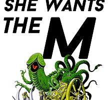 SHE WANTS THE M(ARA) by notgodzilla