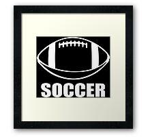 Soccer Funny Geek Nerd Framed Print