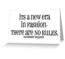 no rules in fashion Greeting Card