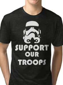 Support our Troops Funny Geek Nerd Tri-blend T-Shirt