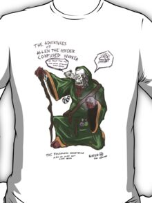 The adventures of Allen the gender confused invoker T-Shirt