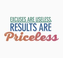 Motivational - Excuses are useless by BadChicken