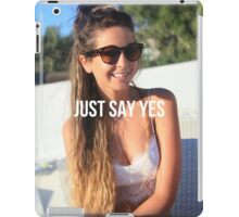 Just Say Yes - Zoella iPad Case/Skin