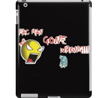 Pac Man gone wrong iPad Case/Skin