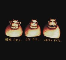 Hear Evil, See Evil, Speak Evil. by ZoJones