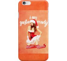 i am santa ready - naughty version iPhone Case/Skin