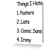 Things I Hate Greeting Card