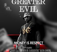 MONEY IS RESPECT - A Greater Evil Movie Poster by DMVESTORE