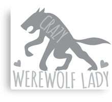 Crazy Werewolf Lady Canvas Print
