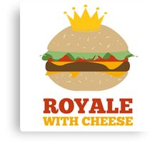 Royale With Cheese Canvas Print