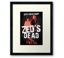 Zed's Dead Baby - Pulp Fiction Framed Print