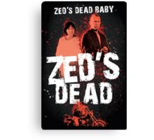 Zed's Dead Baby - Pulp Fiction Canvas Print