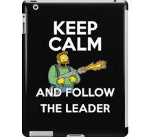 Keep Calm and follow the leader. iPad Case/Skin