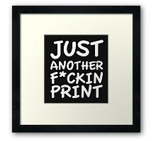 Just another Framed Print