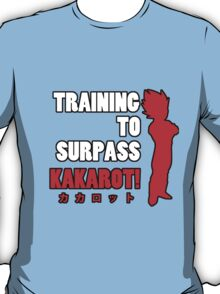 Vegeta - Training to Surpass Kakarot! 2.0 T-Shirt