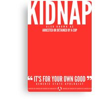 Kidnap Canvas Print