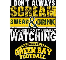 Greenbay Football Fan Tshirts & Hoodies Photographic Print