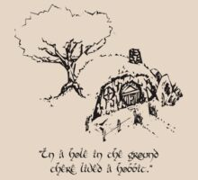 """""""In a hole in the ground there lived a hobbit."""" T-Shirt"""