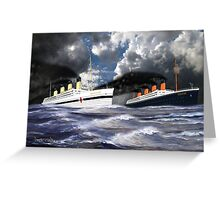 RMS Titanic and her sister the HMHS Britannic Greeting Card