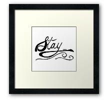 STAY CHILL OG Framed Print