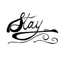 STAY CHILL OG Photographic Print