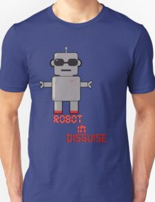Robot in diguise T-Shirt