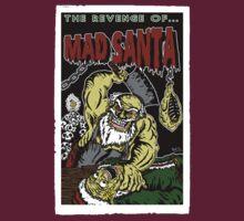 The Revenge of MAD SANTA by Jailbreakarts