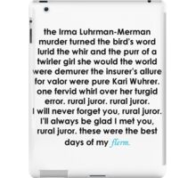 Rural Juror Lyrics iPad Case/Skin