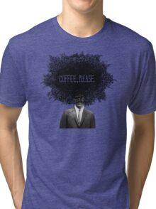 Coffee, Please Tri-blend T-Shirt