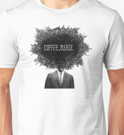 Coffee, Please Unisex T-Shirt