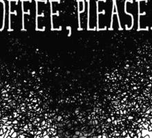 Coffee, Please Sticker