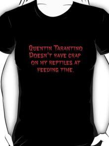 Reptiles Eat Quentin  T-Shirt