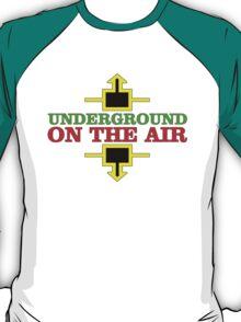 Underground Music Broadcast T-Shirt