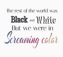 We Were In Screaming Color T-Shirt