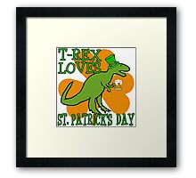 T-REX LOVES ST. PATRICK'S DAY Framed Print