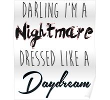 Darling I'm A Nightmare Poster