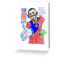 Obama, the Other Guy Greeting Card