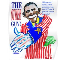 Obama, the Other Guy Poster