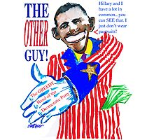 Obama, the Other Guy Photographic Print