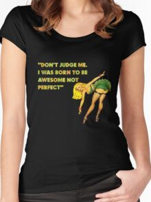 I was born to be awesome Women's Fitted Scoop T-Shirt