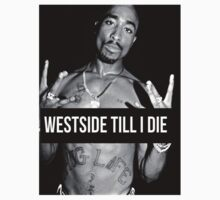 "Tupac ""West Side"" Quote Supreme T-Shirt"