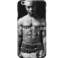 """Tupac """"Fearless"""" Quote  iPhone Case/Skin"""